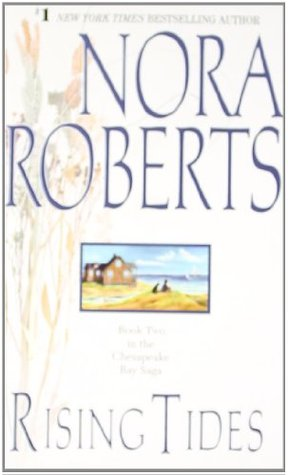 Rising Tides by Nora Roberts