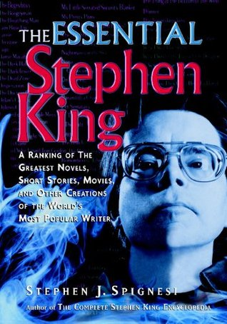 The Essential Stephen King by Stephen J. Spignesi