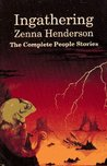Ingathering: The Complete People Stories of Zenna Henderson (The People)