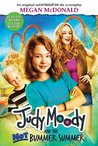 Judy Moody and the Not Bummer Summer (Judy Moody, #10)