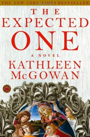 The Expected One  (Magdalene Line Trilogy, #1)