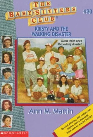 Kristy and the Walking Disaster by Ann M. Martin