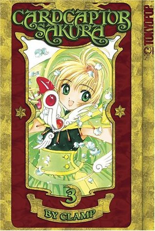 Cardcaptor Sakura, Vol. 3 by CLAMP