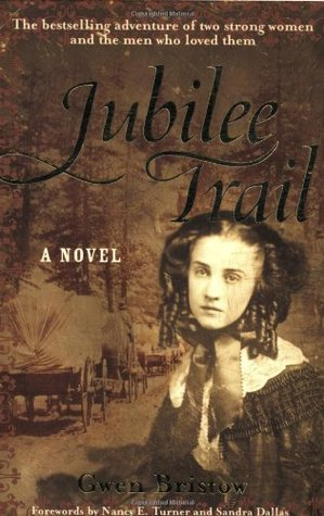 Jubilee Trail by Gwen Bristow