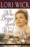 Who Brings Forth the Wind (Kensington Chronicles, #3)