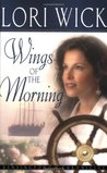 Wings of the Morning (Kensington Chronicles, #2)