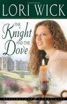 The Knight and the Dove by Lori Wick