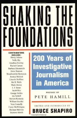 Shaking the Foundations by Bruce Shapiro