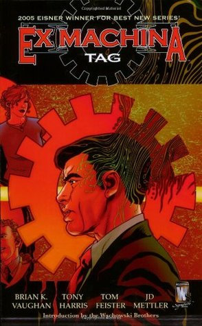 Ex Machina, Vol. 2: Tag (Ex Machina, #2)
