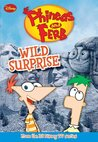 Wild Surprise (Phineas and Ferb Novelizations, #3)