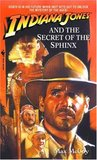 Indiana Jones and the Secret of the Sphinx (Indiana Jones: Prequels #12)