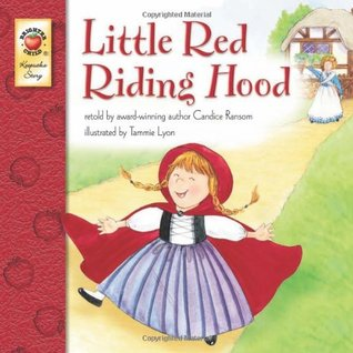 Little Red Riding Hood by Candice Ransom