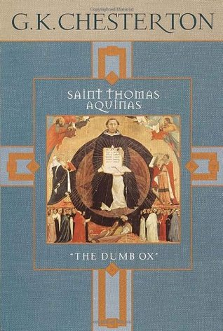 Saint Thomas Aquinas by G.K. Chesterton