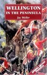 Wellington In The Peninsula 1808-1814 (Greenhill Military Paperbacks)