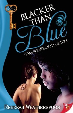 Blacker Than Blue by Rebekah Weatherspoon