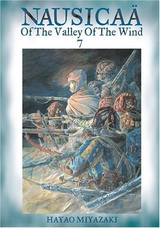 Nausicaä of the Valley of the Wind, Vol. 7 by Hayao Miyazaki
