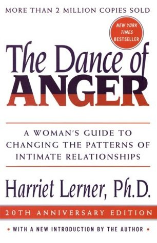 The Dance of Anger by Harriet Lerner