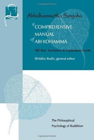 A Comprehensive Manual of Abhidhamma by Bhikkhu Bodhi