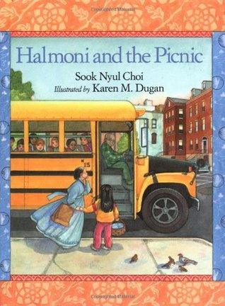 Halmoni and the Picnic by Sook Nyul Choi
