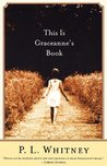 This Is Graceanne's Book: A Novel