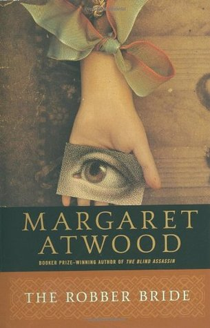 The Robber Bride by Margaret Atwood
