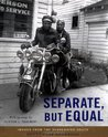 Separate, But Equal: Images from the Segregated South