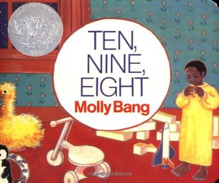 Ten, Nine, Eight Board Book by Molly Bang