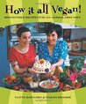 How It All Vegan! by Tanya Barnard