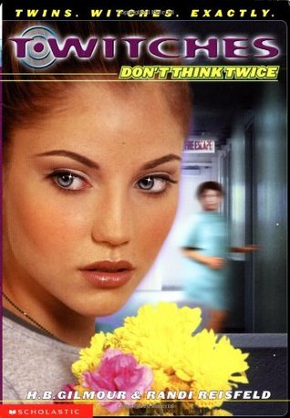 Don't Think Twice by Randi Reisfeld