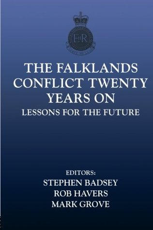 The Falklands Conflict 20 Years on: Lessons of the Future
