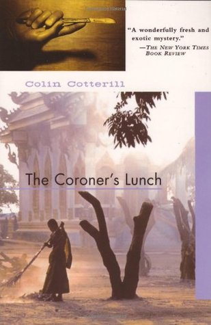 The Coroner's Lunch (Dr. Siri Paiboun) - Colin Cotterill