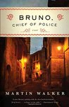 Bruno, Chief of Police: A Novel of the French Countryside (Bruno, Chief of Police, #1)