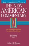 Romans: An Exegetical and Theological Exposition of Holy Scripture