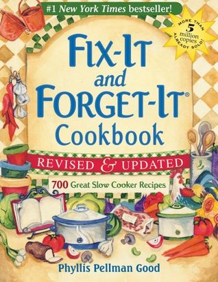 Fix-it and Forget-it Cookbook by Dawn J. Ranck