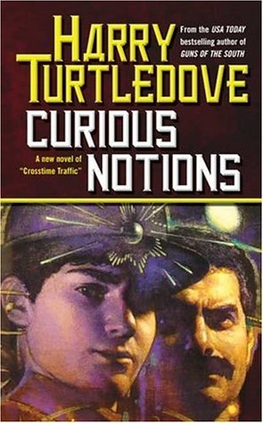 Curious Notions by Harry Turtledove