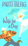 Wife for a Day by Patti Berg