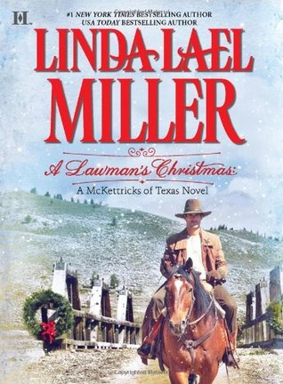 A Lawman's Christmas by Linda Lael Miller