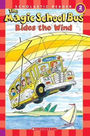 The Magic School Bus Rides The Wind (Science Reader)