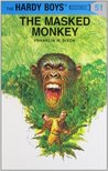 The Masked Monkey (Hardy Boys, #51)