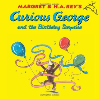 Curious George and the Birthday Surprise (Curious George New Adventures)