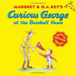 Curious George at the Baseball Game by Margret Rey