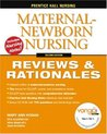 Nursing Reviews & Rationals: Maternal-Newborn Nursing