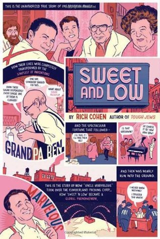 Sweet and Low by Rich Cohen