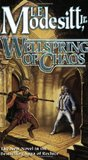 Wellspring of Chaos (The Saga of Recluce #12)
