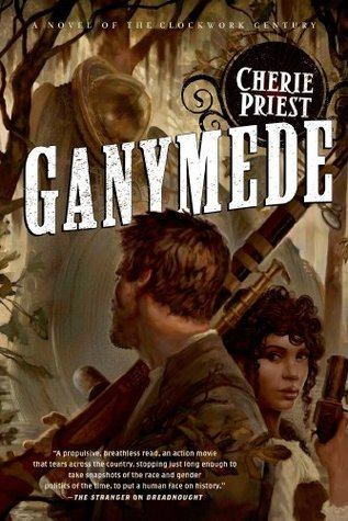 Ganymede (The Clockwork Century, #3)
