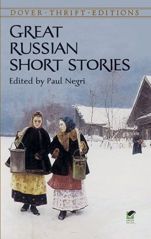 Great Russian Short Stories by Paul Negri