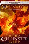Bury Elminster Deep (Forgotten Realms: Elminster, #7)