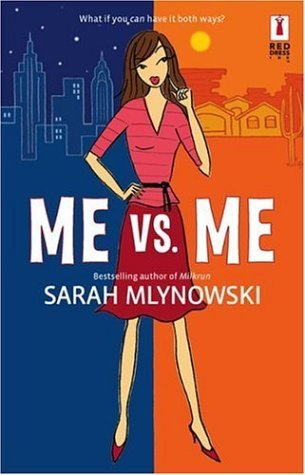 Me vs. Me Sarah Mlynowski epub download and pdf download