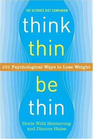 Think Thin, Be Thin by Doris Wild Helmering