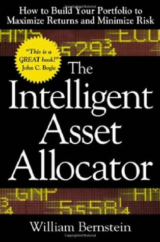 The Intelligent Asset Allocator by William J. Bernstein